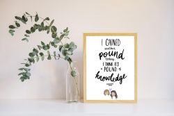 Grace and Frankie Quote Print