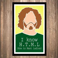 I Know H.T.M.L. Print