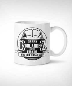 Zoolander Center Exclusive Mug